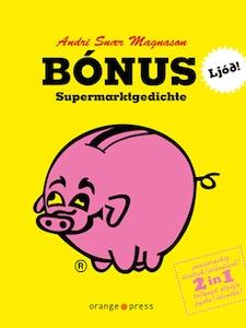 Bónus: Supermarkgedichte. Quelle: www.orange-press.com