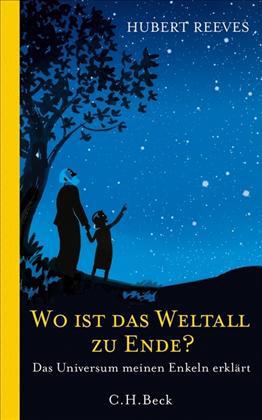 Wo ist Weltall zu Ende? C.H. Beck Verlag 2012.