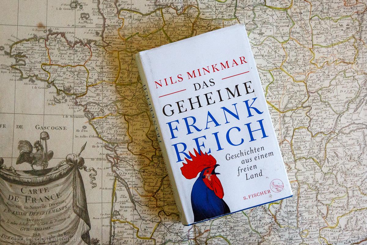 Nils Minkmar, Das geheime Frankreich – Geschichten aus einem freien Land