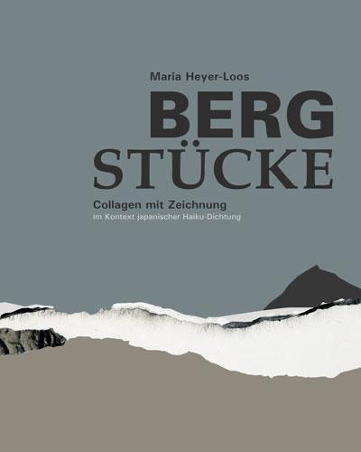 Bergstuecke_Collagen_Haiku_Heyer-Loos_Kristin_Funcke