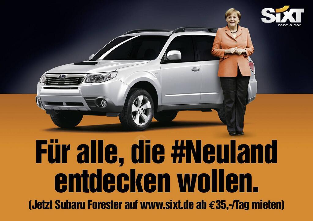 Sixt-Anzeige von JvM als Reaktion auf Merkels #Neuland. Quelle: https://twitter.com/frischkopp